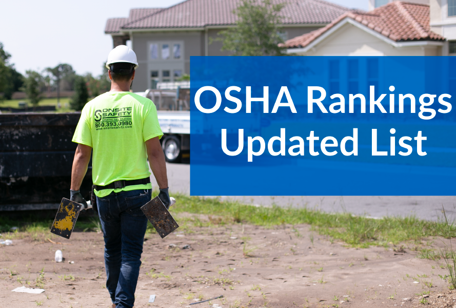 osha rankings 2017 onsite safety